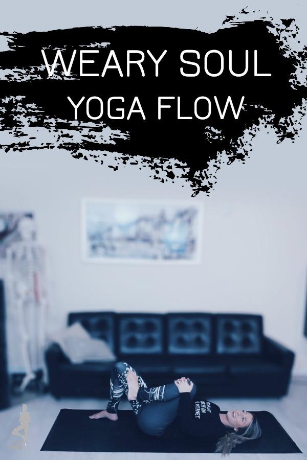 Weary Soul Yoga Flow